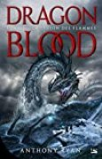 Dragon Blood, T2 : La Légion des flammes