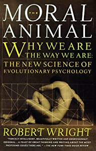 "Cover of ""The Moral Animal: Why We Are, t..."