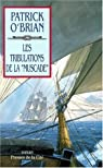 Les Aventures de Jack Aubrey, Tome 14 : Les Tribulations de la Muscade