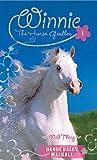 Wild Thing: 1 (Winnie the Horse Gentler)