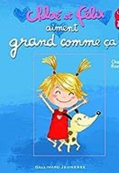 Chloé Et Félix Aiment Grand Comme ça!