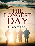 The Longest Day, a Post-Apocalypse Novella by JT Sawyer (First Wave Series Book 2)