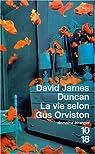 La vie selon Gus Orviston
