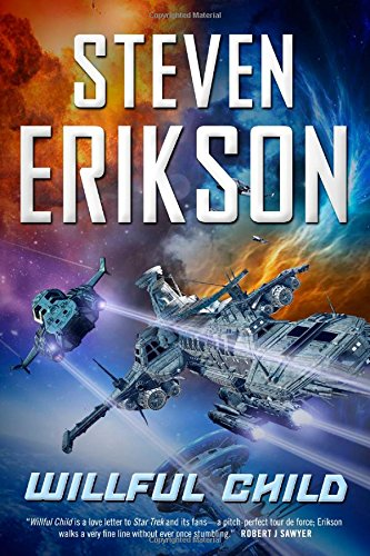 Willful Child by Steven Erikson