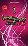 Sortilèges, salsa et compagnie, tome 1 : L'événement