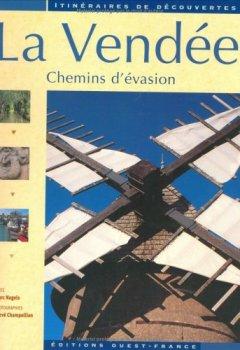 Livres Couvertures de La Vendée : Chemins d'évasion