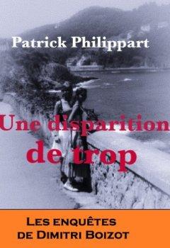 Livres Couvertures de Une disparition de trop (Les enquêtes de Dimitri Boizot t. 3)