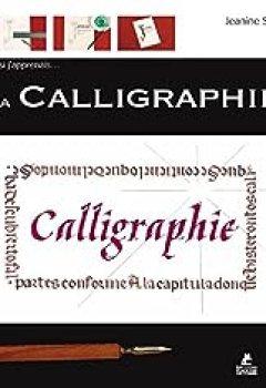 Télécharger Et Si J'apprenais. La Calligraphie PDF eBook En Ligne Jeanine Sold