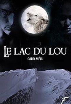 Livres Couvertures de Le Lac Du Lou