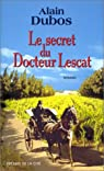 Le secret du docteur Lescat