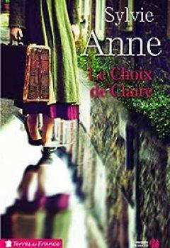 Livres Couvertures de Le Choix De Claire