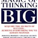 Why The Magic of Thinking Big Is So Important
