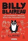 Billy blaireau : Son enlèvement  réussi mais finalement raté