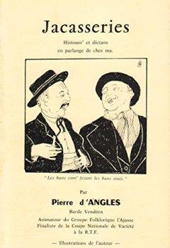 Livres Couvertures de Jacasseries : Histouer' et dictons en parlange de chez ma