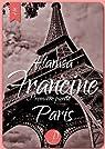Francine: Paris (première partie)