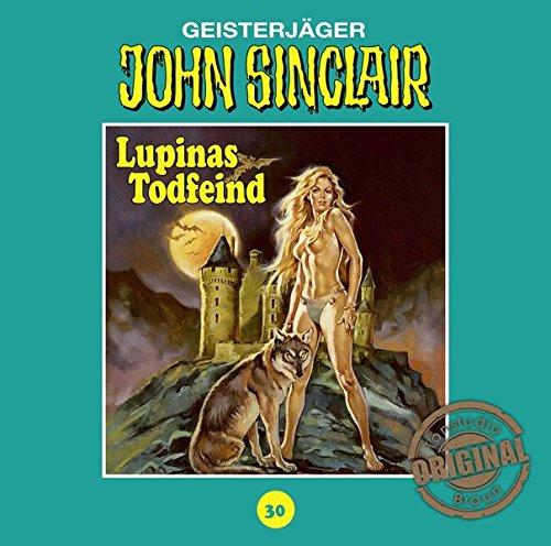 John Sinclair (30) Lupinas Todfeind (Teil 2/2) (Jason Dark) Tonstudio Braun / Lübbe Audio 2016