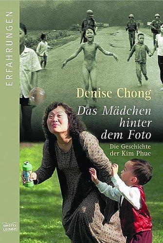 Das Mädchen hinter dem Foto: Die Geschichte der Kim Phuc