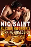 Russian Enforcer's Burning Obsession...