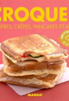 Livres Couvertures de Croques, gaufres, crêpes, pancakes et blinis