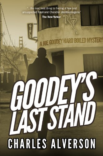 Goodey's Last Stand: A Hard Boiled Mystery (Joe Goodey)