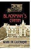 Blackman's Coffin: A Sam Backman Mystery (Sam Blackman Series Book 1)