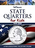 State Quarters for Kids: 1999-2009 Collector's State Quarter Folder (Warman's Kids Coin Folders)
