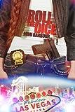 Roll the Dice: Book #2 (Hot Romance & Powerful Suspense - Vegas Series)