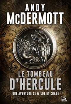 Livres Couvertures de Le Tombeau d'Hercule: Une aventure de Wilde et Chase, T2