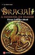 Dragal I: A herdanza do dragón (Infantil E Xuvenil - Fóra De Xogo)