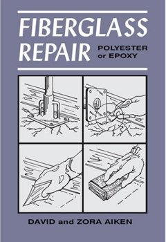 Livres Couvertures de Fiberglass Repair: Polyester And Epoxy