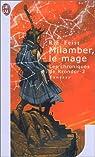 Les Chroniques de Krondor (La Guerre de la Faille), Tome 1 : Magicien (partie 2 : Milamber, le mage)