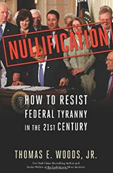 "Cover of ""Nullification: How to Resist Fe..."