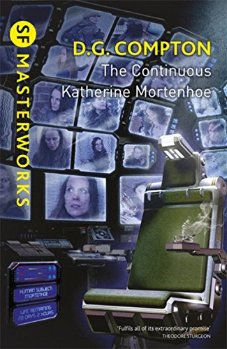 The Continuous Katherine Mortenhoe (SF Masterworks)
