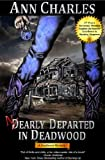 Nearly Departed in Deadwood (Deadwood Humorous Mystery Series #1)