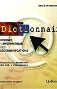 Dictionnaire d'Internet, de l'informatique et des télécommunications : Technologies de l'information anglais-français