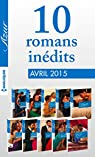 10 romans Azur inédits (nº3575 à 3584 - avril 2015) : Harlequin collection Azur