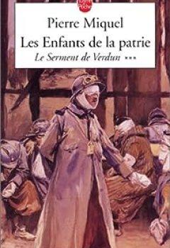 Les Enfants De La Patrie. Tome 3 : Le Serment De Verdun