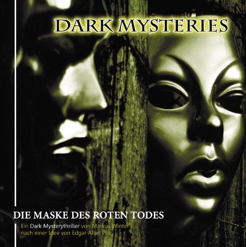 Dark Mysteries (8) Die Maske des roten Todes - Winterzeit 2014