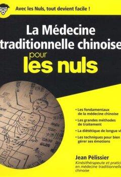Livres Couvertures de La médecine traditionnelle chinoise pour les Nuls
