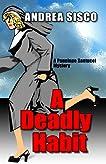A Deadly Habit (A Penelope Santucci Mystery)