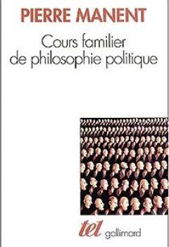 Livres Couvertures de Cours Familier De Philosophie Politique