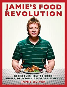 "Cover of ""Jamie's Food Revolution: Redisc..."
