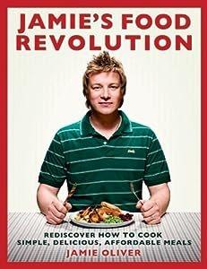 "Cover of ""Jamie's Food Revolution: Redisc..."