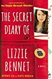 The Secret Diary of Lizzie Bennet: A Novel (Lizzie Bennet Diaries)