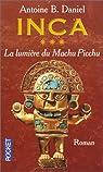 Inca, tome 3 : La Lumière du Machu Picchu