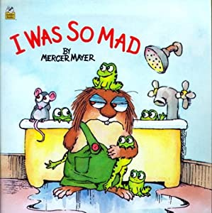 "Cover of ""I Was So Mad (Little Critter) (..."