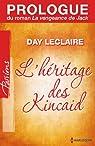 Prologue du roman «La vengeance de Jack»:Saga L'héritage des Kincaid