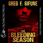 The Bleeding Season | Greg F. Gifune