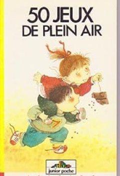Livres Couvertures de 50 Jeux De Plein Air