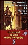 Les Vacances de Marcus Aper